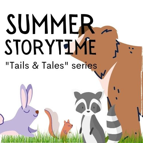 Summer Storytime Tails and Tales series